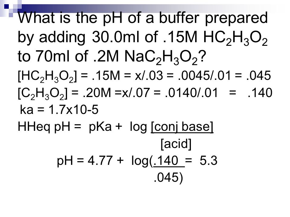 What is the pH of a buffer prepared by adding 30. 0ml of