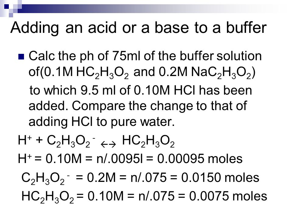 Adding an acid or a base to a buffer