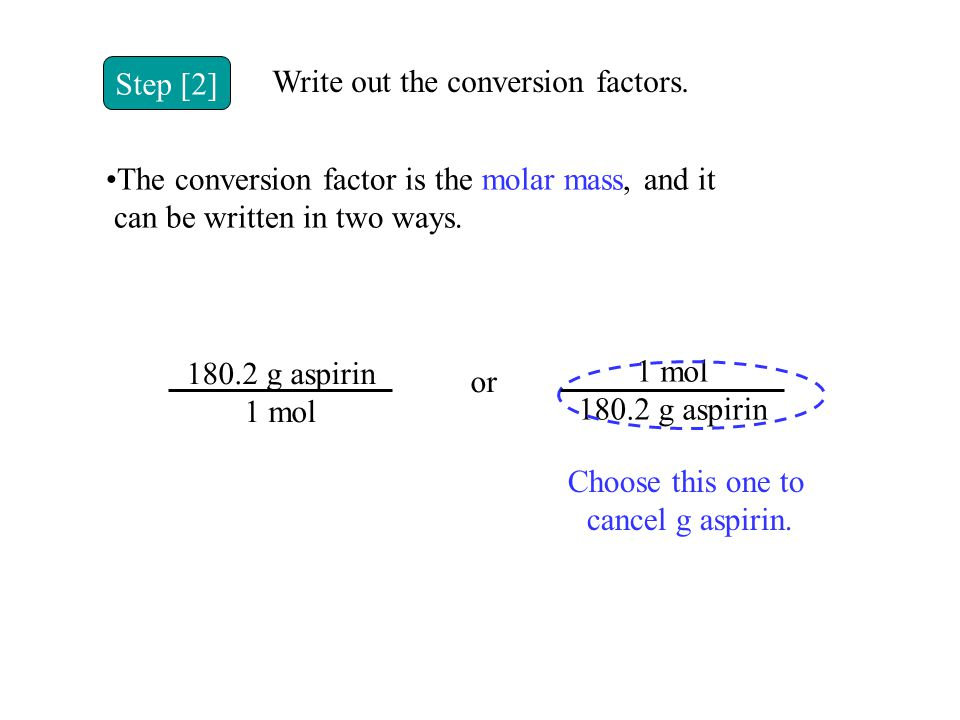 Write out the conversion factors.