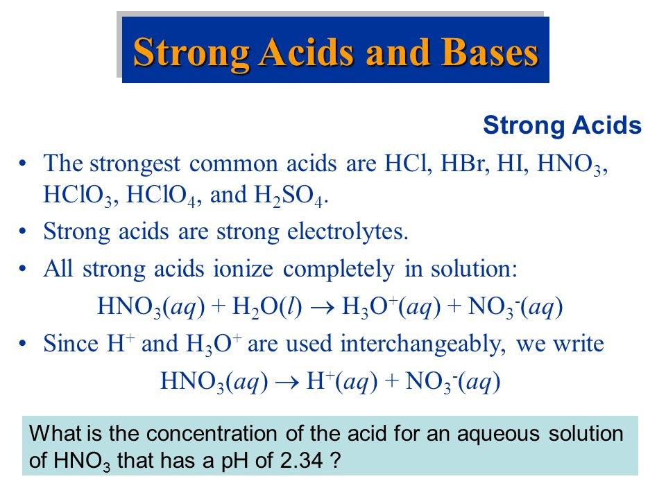 Strong Acids and Bases Strong Acids