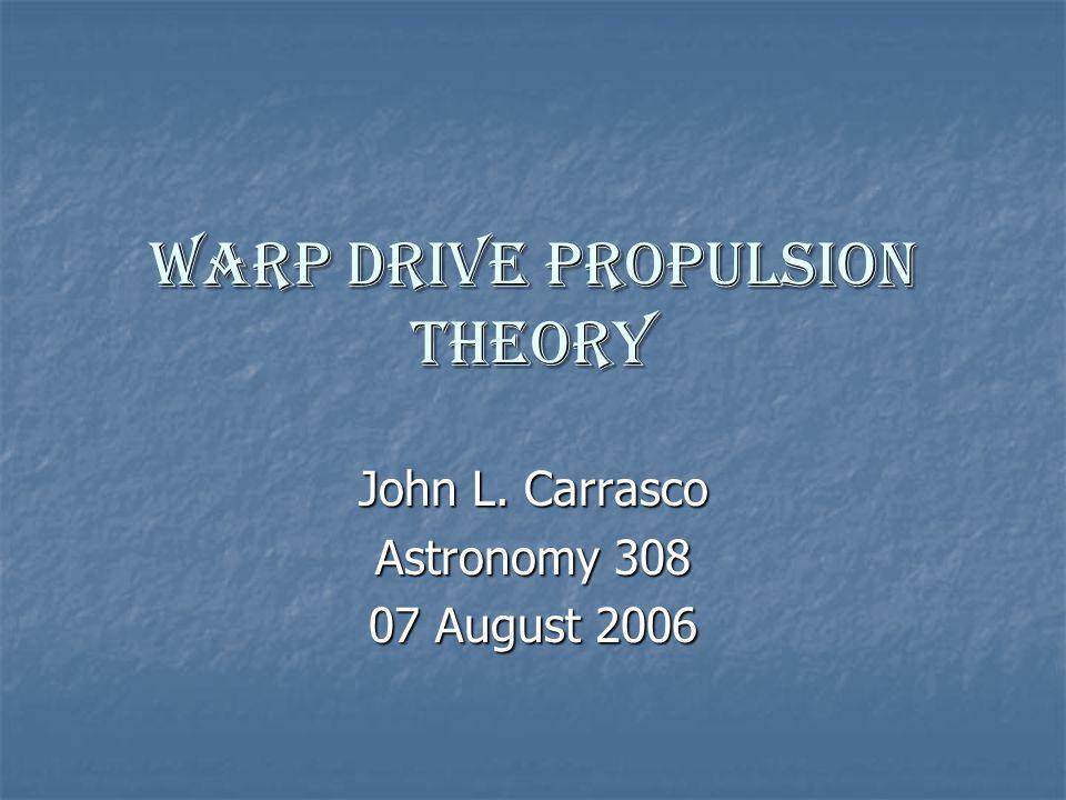 Warp Drive Propulsion Theory