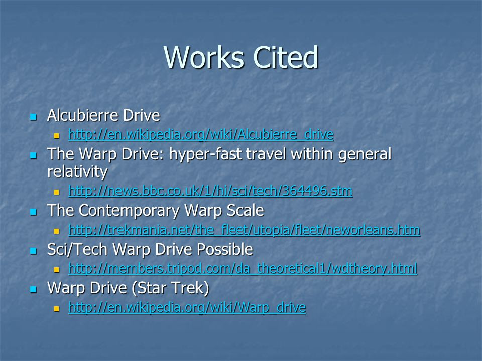 Works Cited Alcubierre Drive