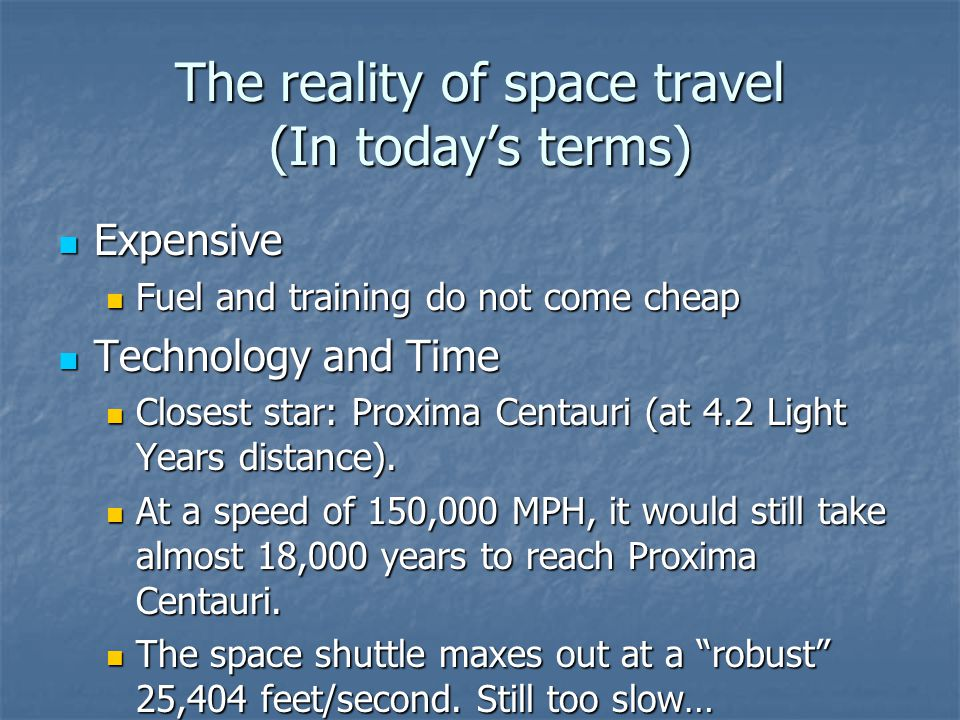 The reality of space travel (In today's terms)