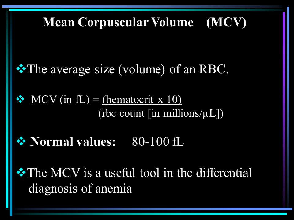 Mean Corpuscular Volume (MCV)