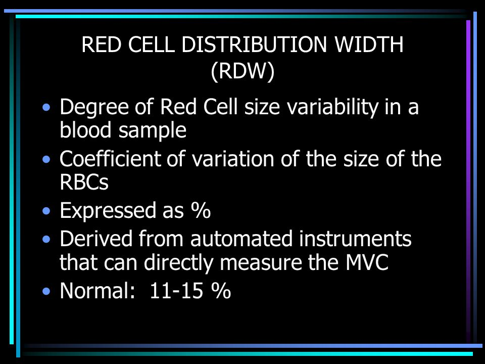 RED CELL DISTRIBUTION WIDTH (RDW)