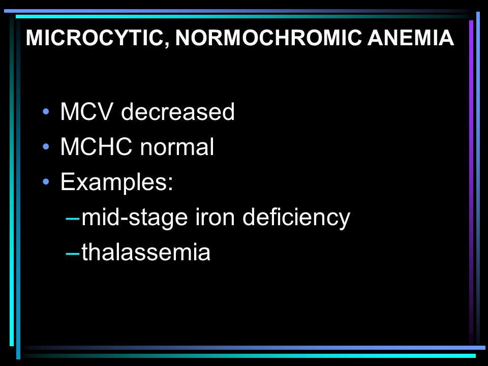 MICROCYTIC, NORMOCHROMIC ANEMIA