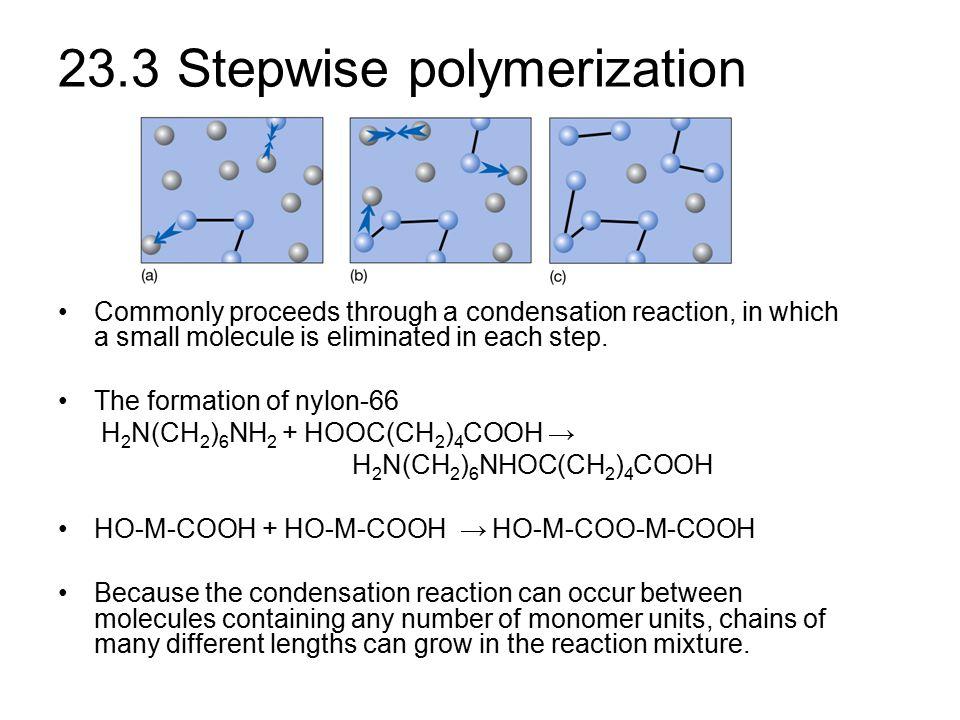 23.3 Stepwise polymerization