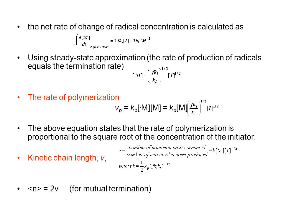 the net rate of change of radical concentration is calculated as
