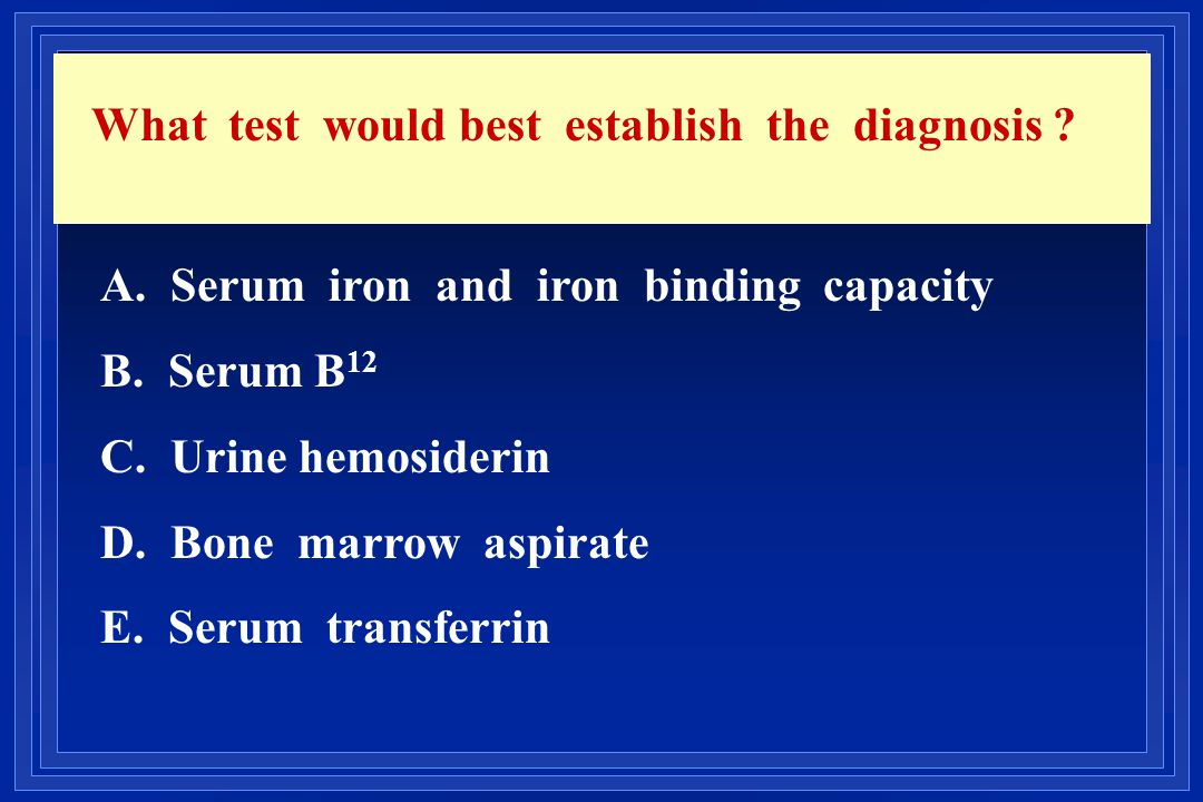 What test would best establish the diagnosis