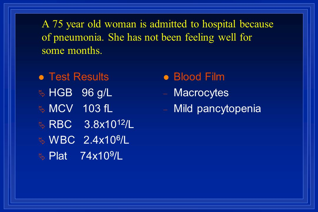 A 75 year old woman is admitted to hospital because of pneumonia