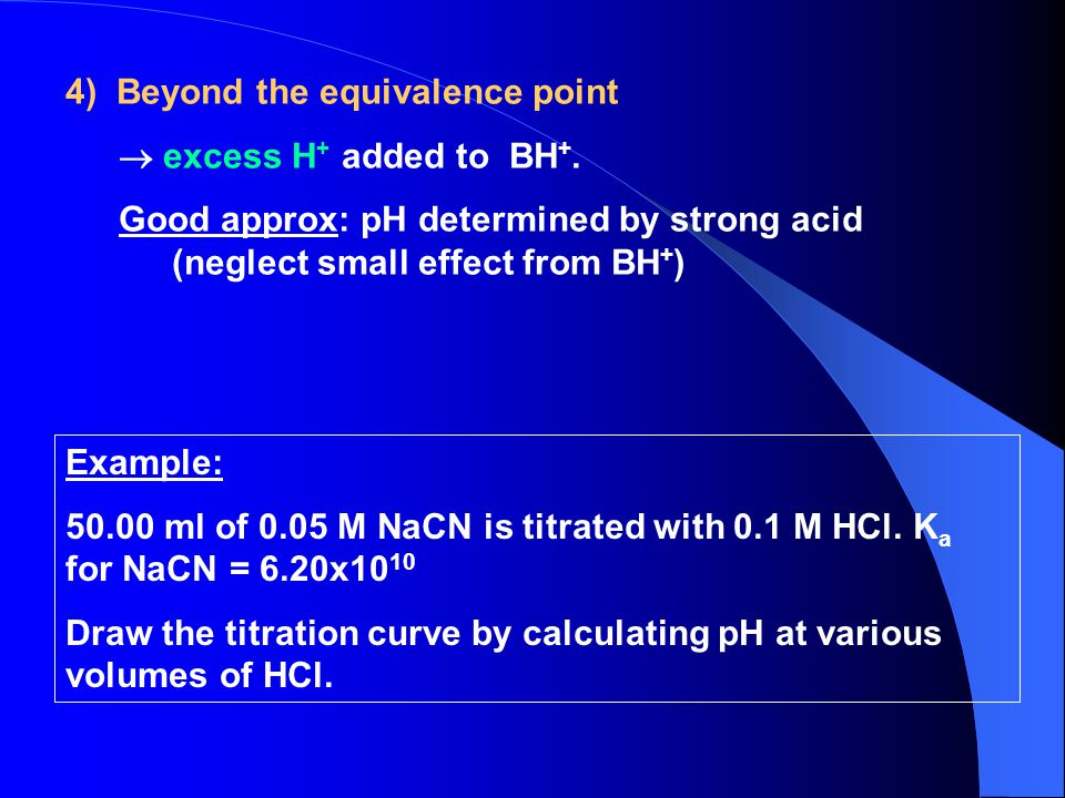 4) Beyond the equivalence point