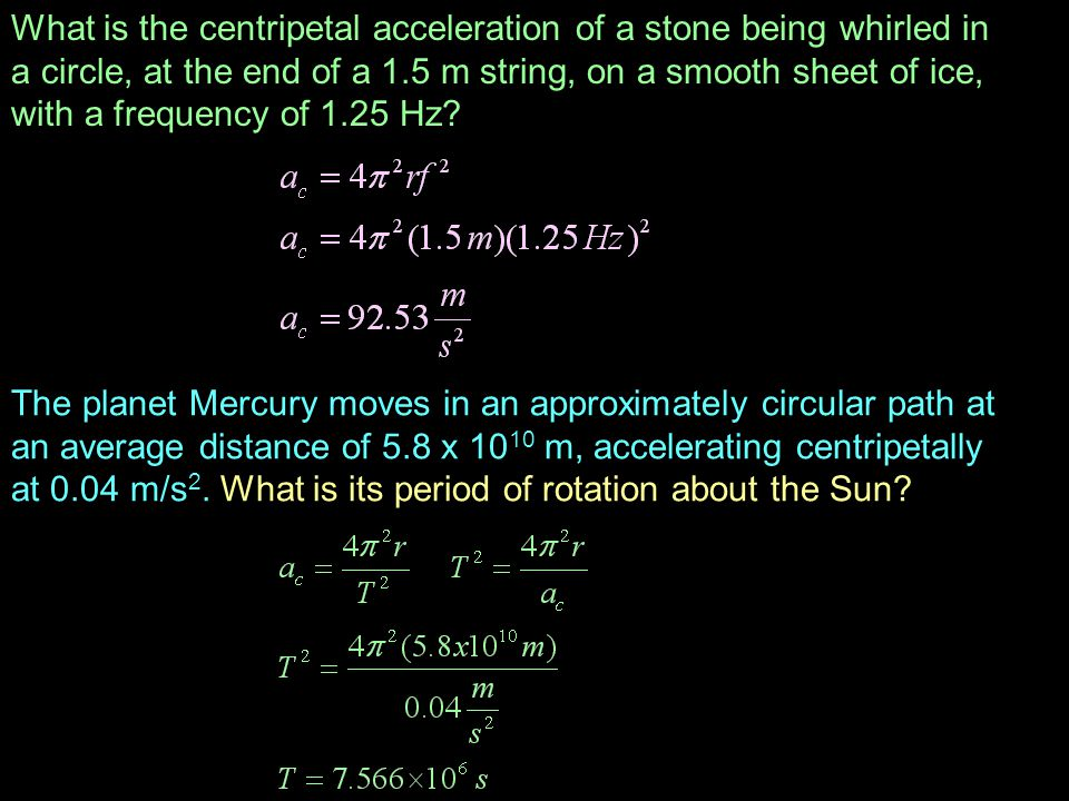 What is the centripetal acceleration of a stone being whirled in a circle, at the end of a 1.5 m string, on a smooth sheet of ice, with a frequency of 1.25 Hz