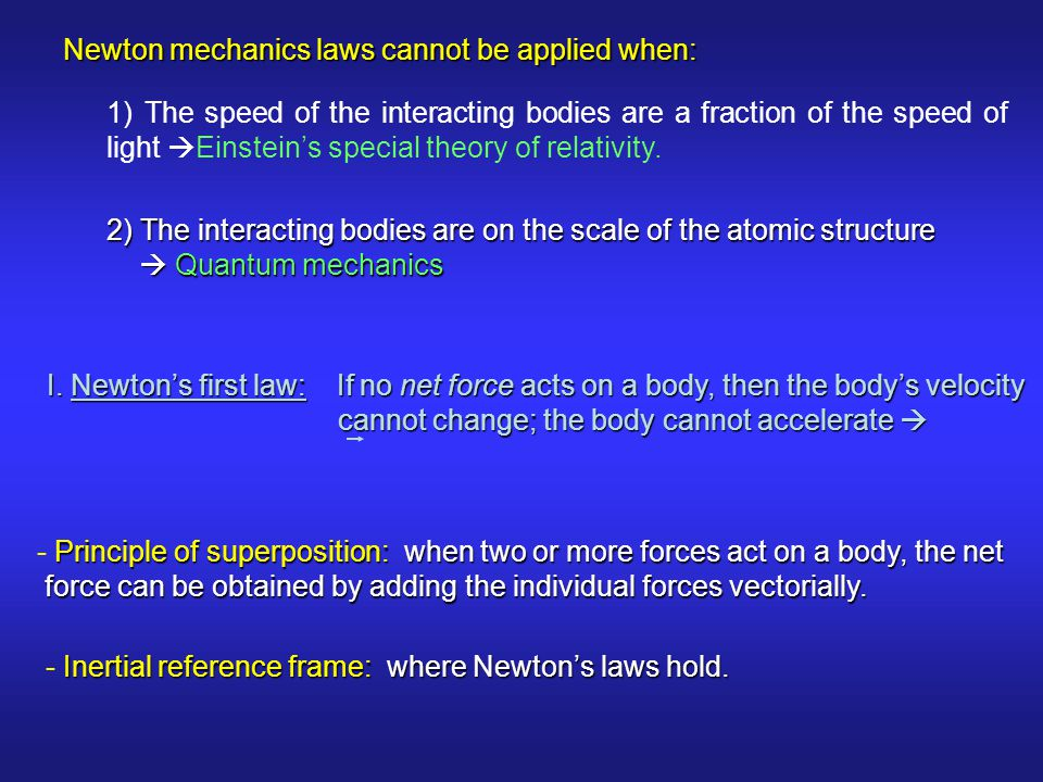 - Inertial reference frame: where Newton's laws hold.