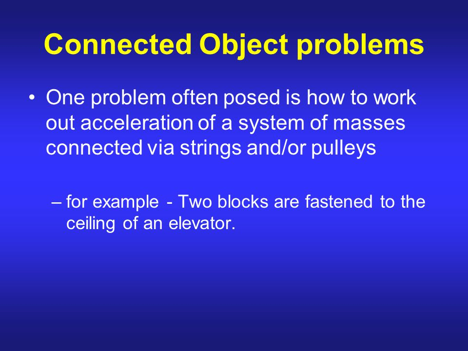 Connected Object problems