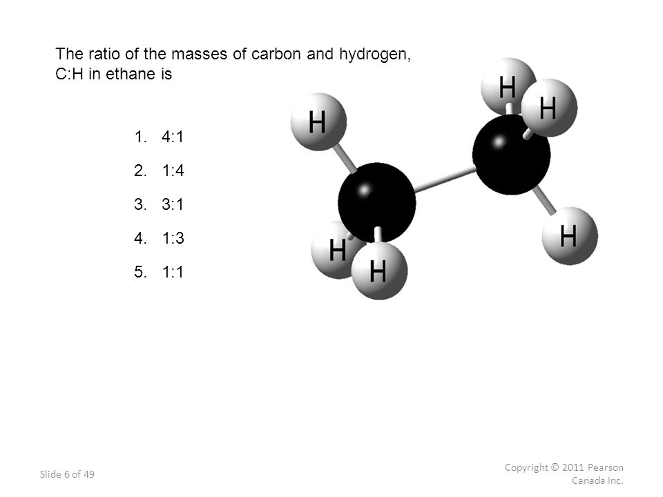 The ratio of the masses of carbon and hydrogen, C:H in ethane is