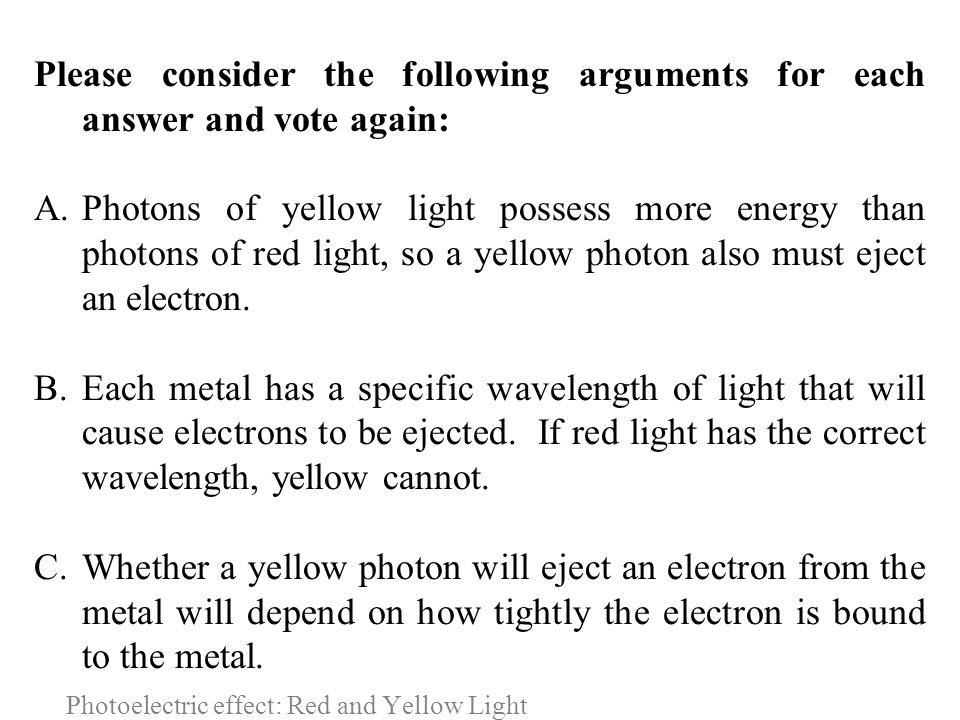 Photoelectric effect: Red and Yellow Light