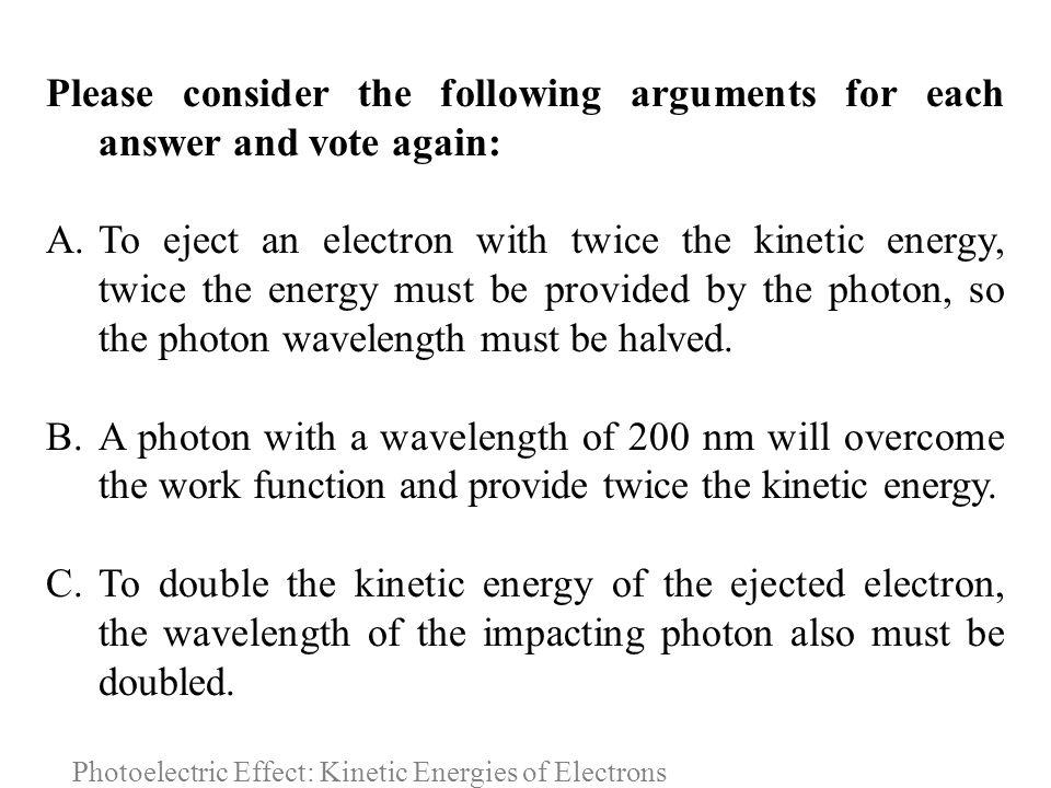 Photoelectric Effect: Kinetic Energies of Electrons