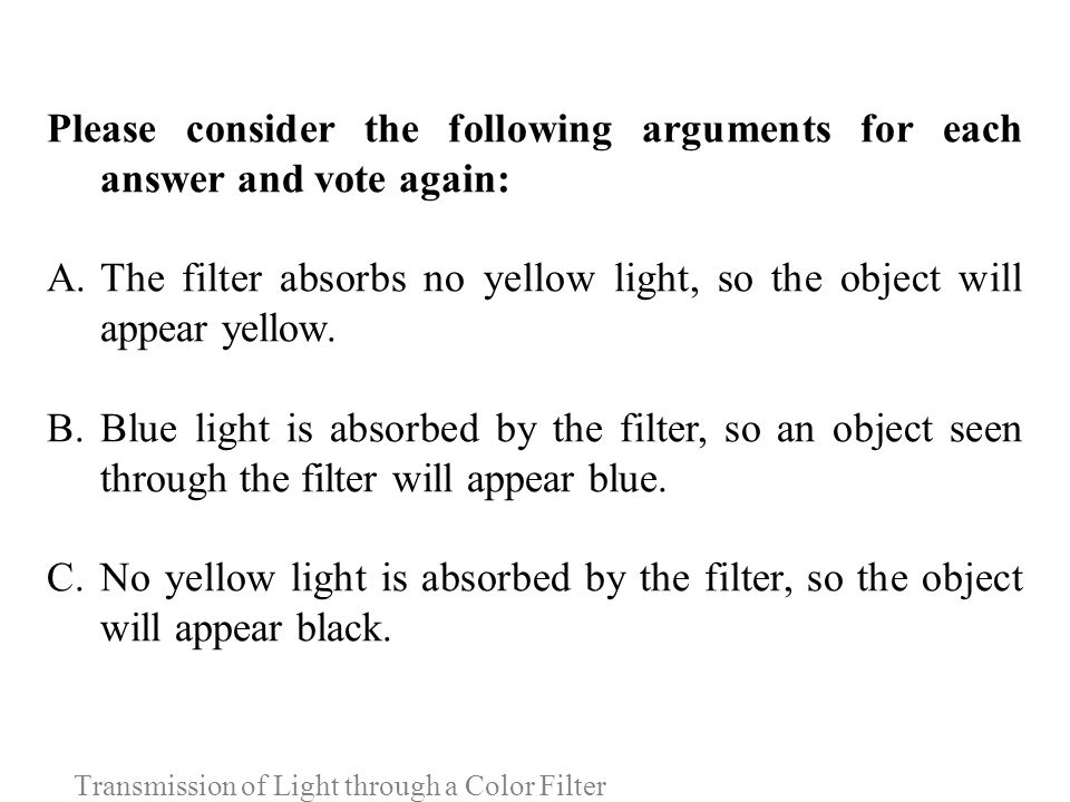 Transmission of Light through a Color Filter