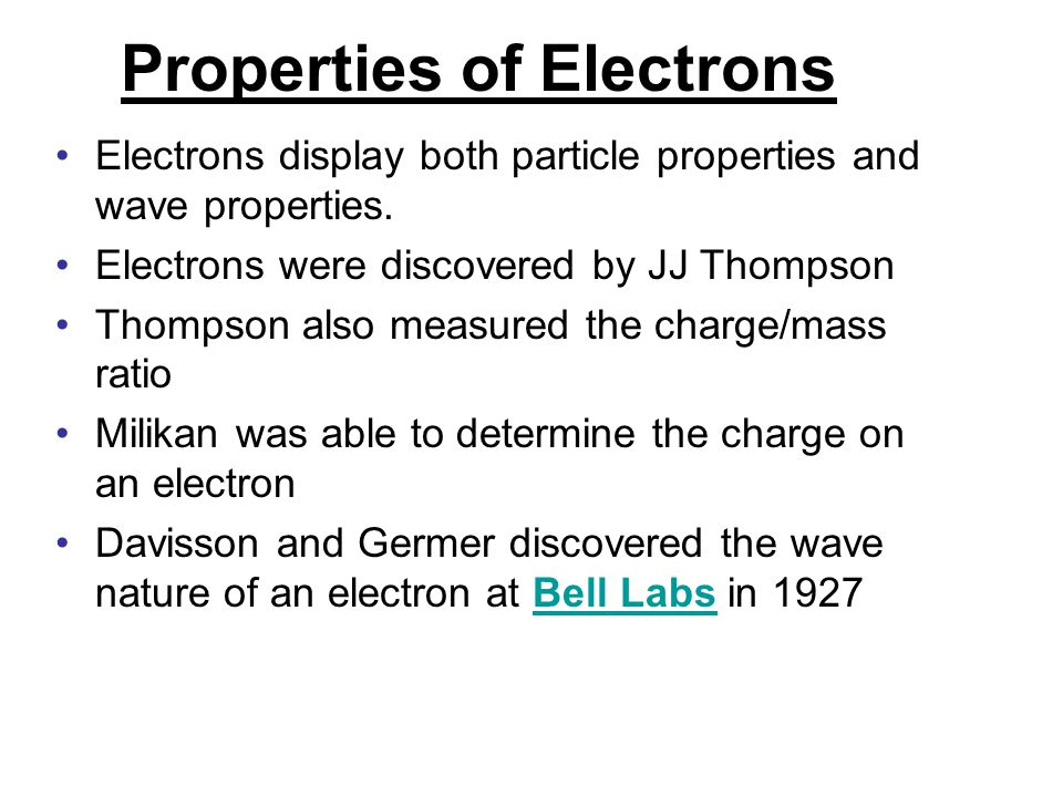 Properties of Electrons