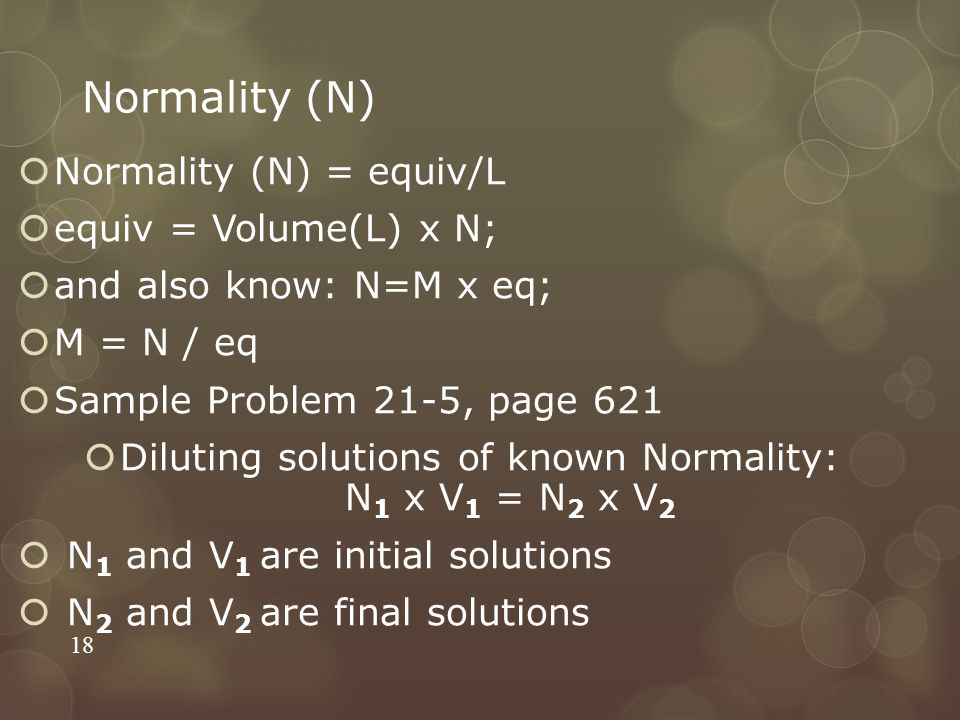 Diluting solutions of known Normality: N1 x V1 = N2 x V2