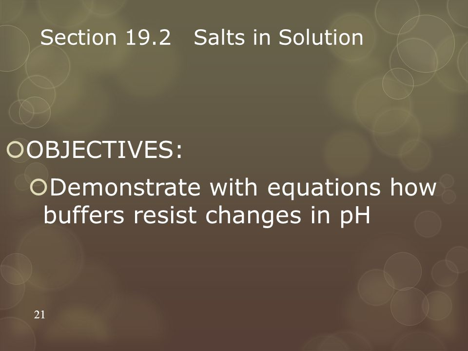 Section 19.2 Salts in Solution