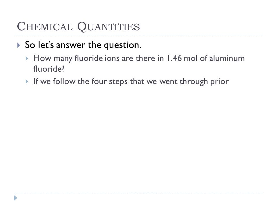 Chemical Quantities So let's answer the question.