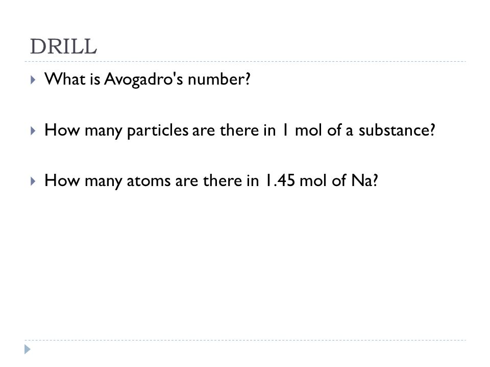DRILL What is Avogadro s number