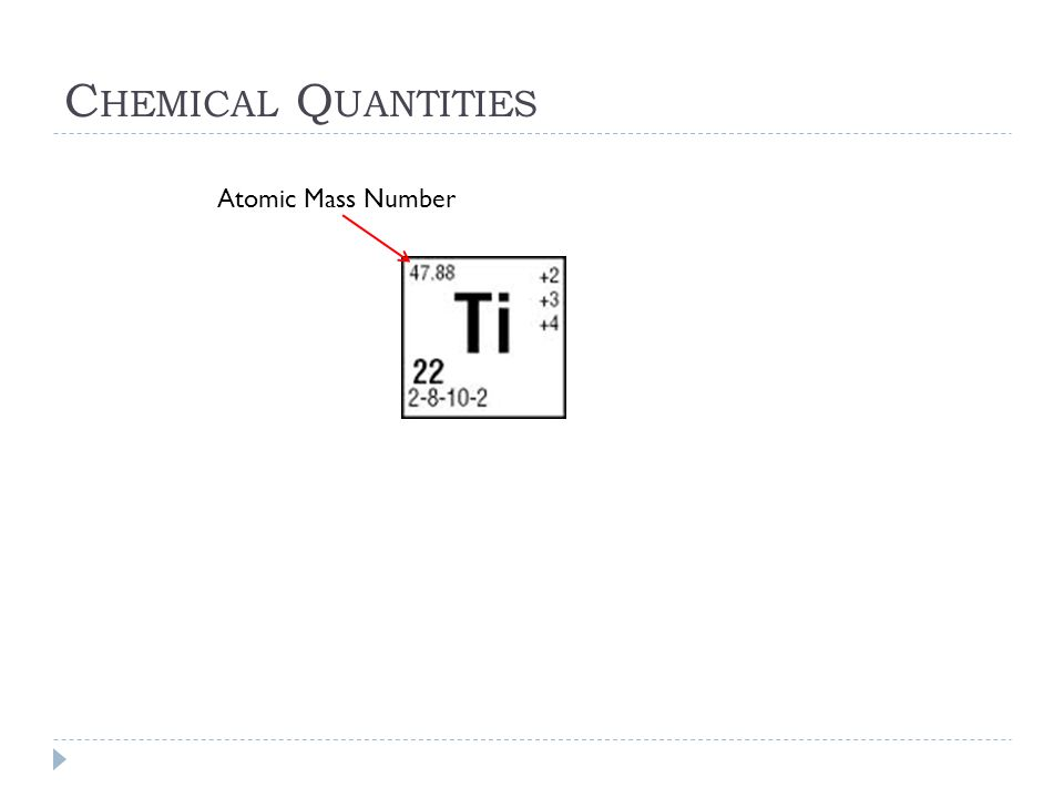 Chemical Quantities Atomic Mass Number