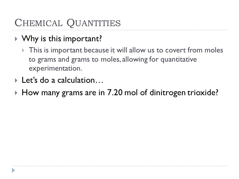 Chemical Quantities Why is this important Let's do a calculation…