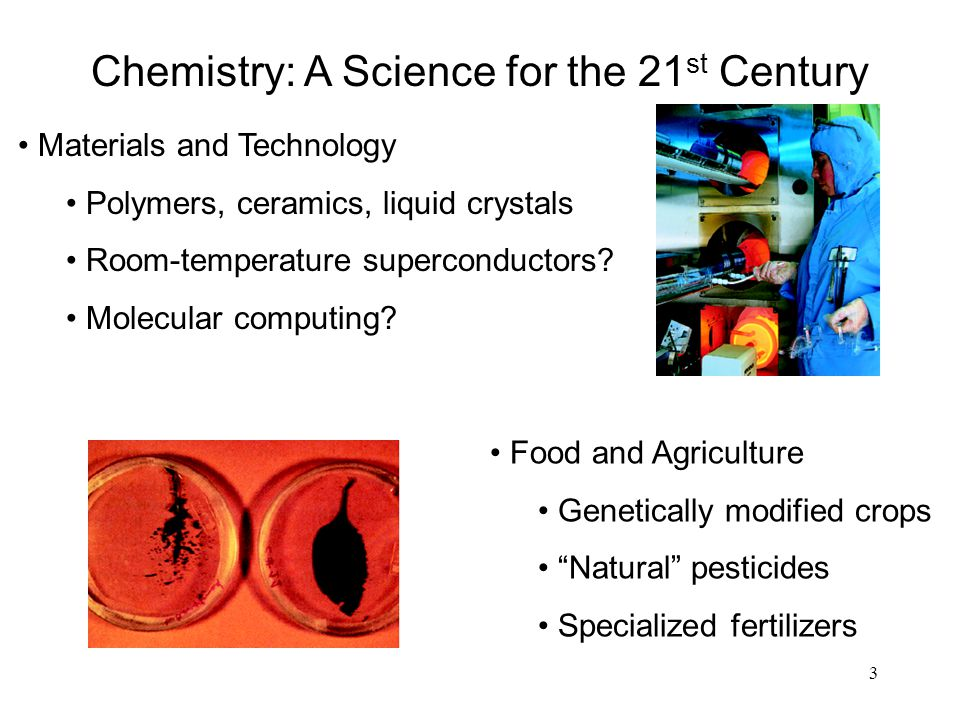 Chemistry: A Science for the 21st Century