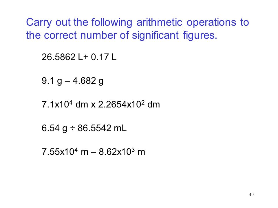 Carry out the following arithmetic operations to the correct number of significant figures.