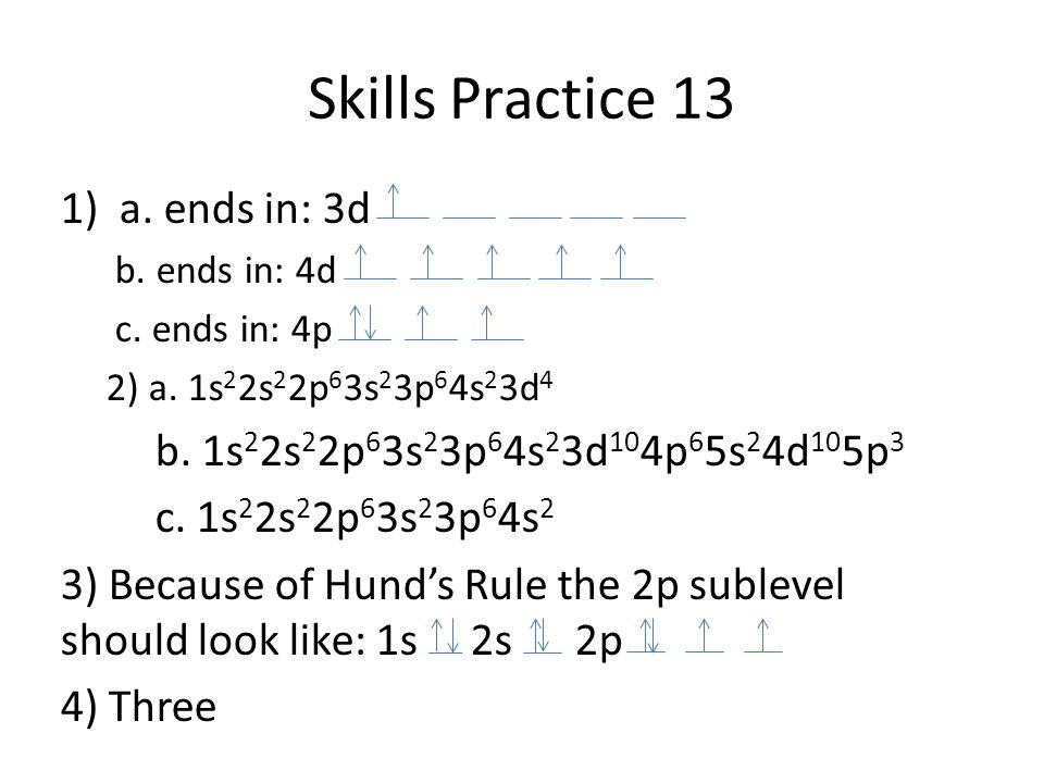 Skills Practice 13 a. ends in: 3d