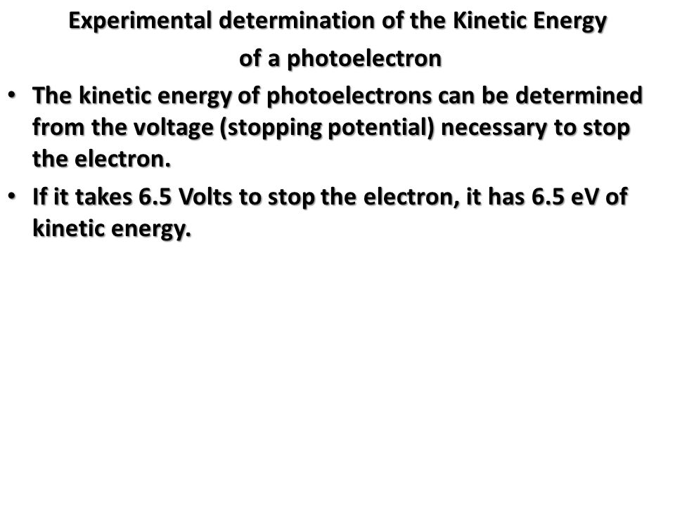 Experimental determination of the Kinetic Energy