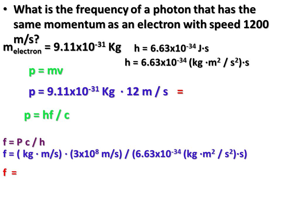 What is the frequency of a photon that has the same momentum as an electron with speed 1200 m/s