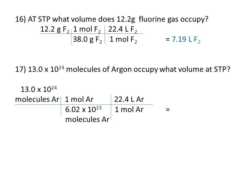 16) AT STP what volume does 12.2g fluorine gas occupy