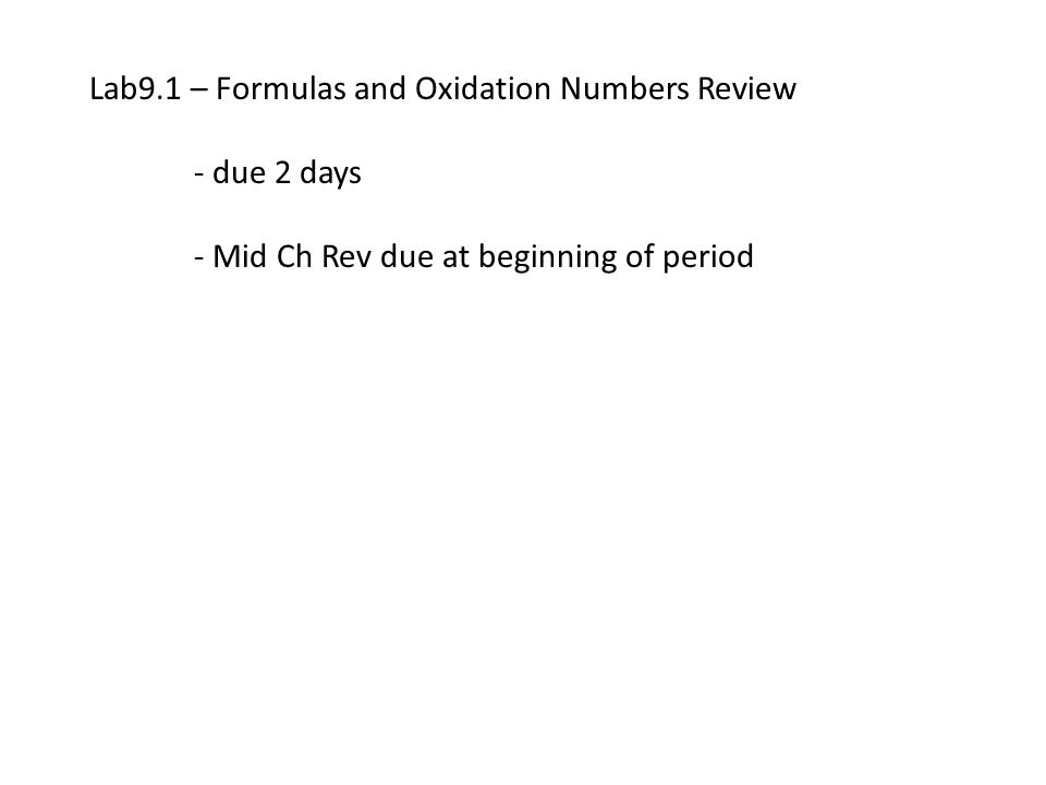 Lab9.1 – Formulas and Oxidation Numbers Review
