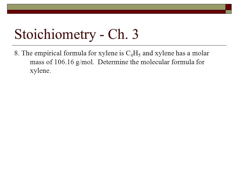 Stoichiometry - Ch. 3