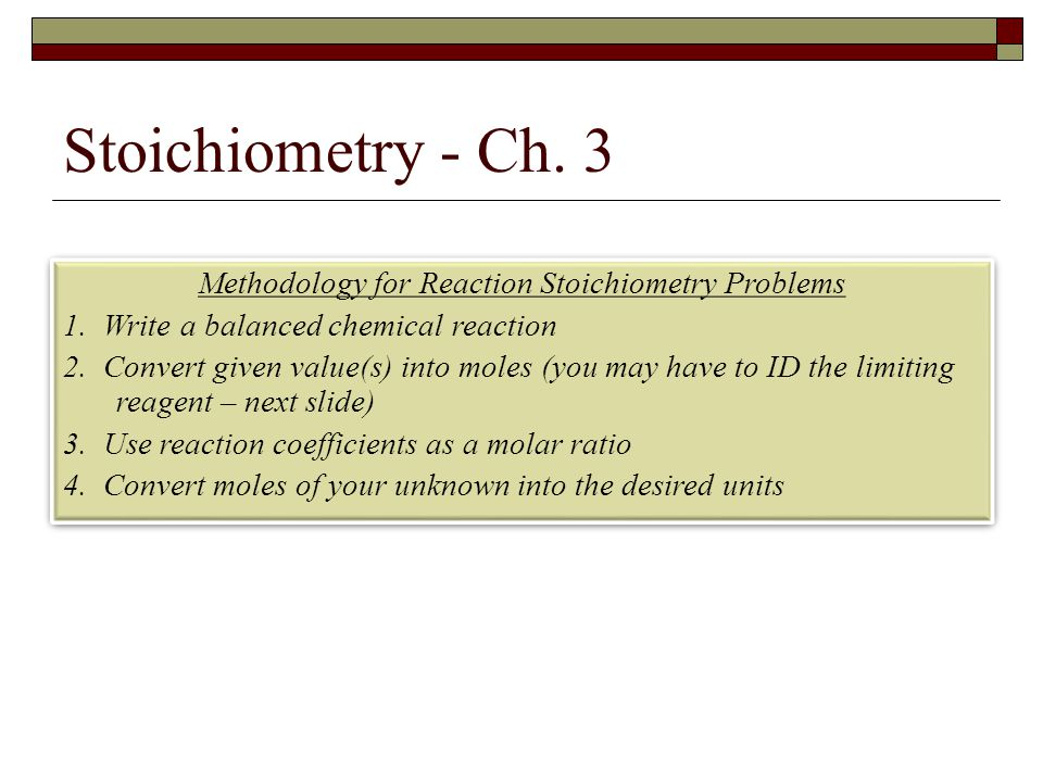 Methodology for Reaction Stoichiometry Problems