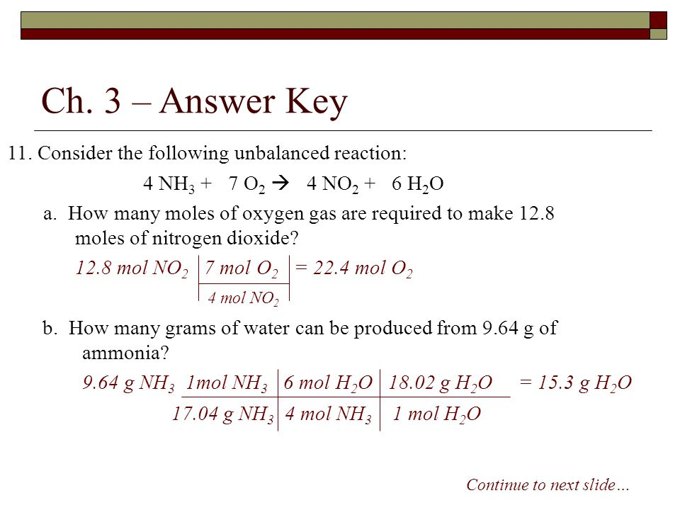 Ch. 3 – Answer Key 11. Consider the following unbalanced reaction: