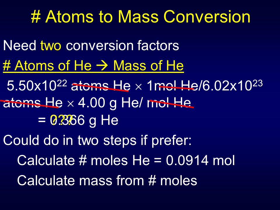 # Atoms to Mass Conversion