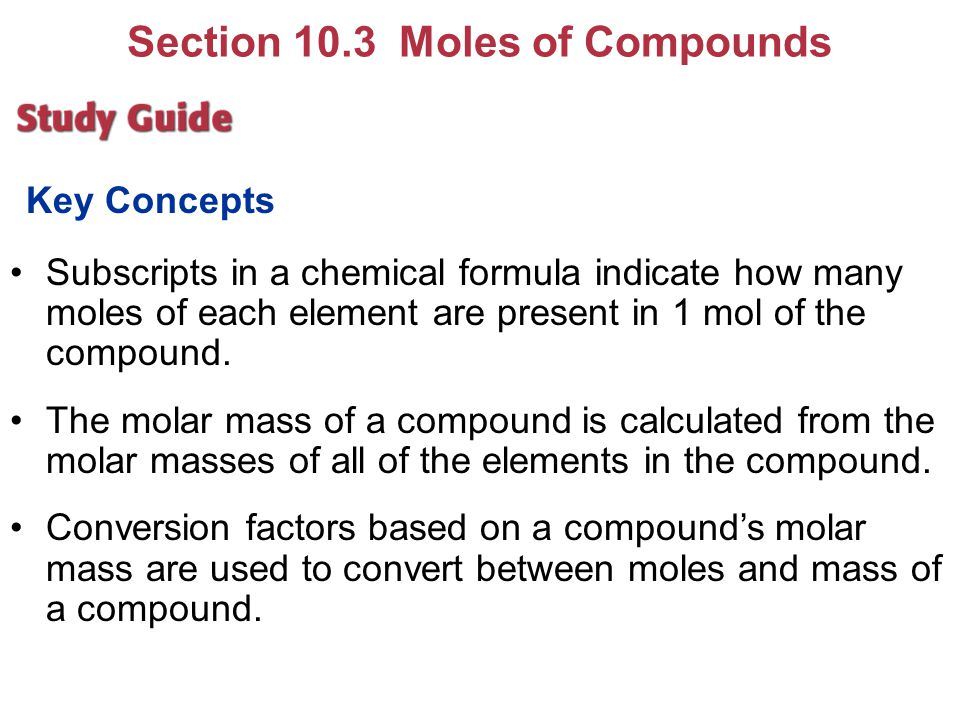 Section 10.3 Moles of Compounds