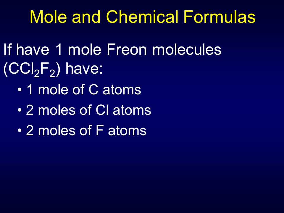 Mole and Chemical Formulas