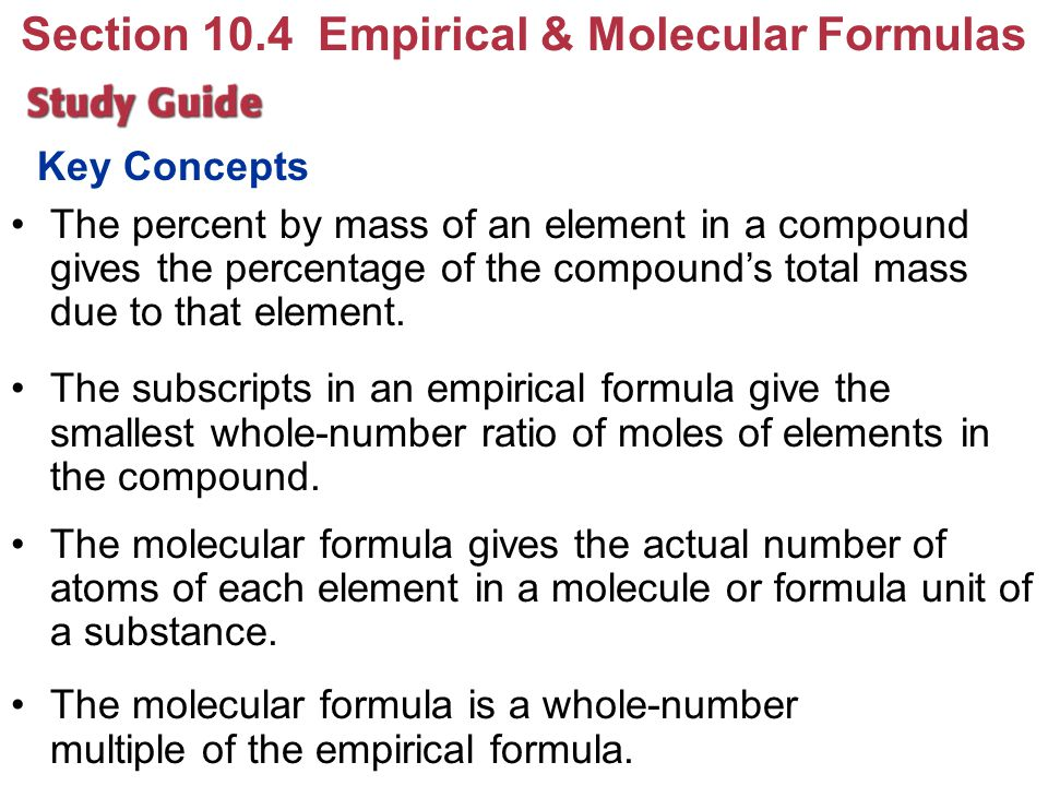 Section 10.4 Empirical & Molecular Formulas