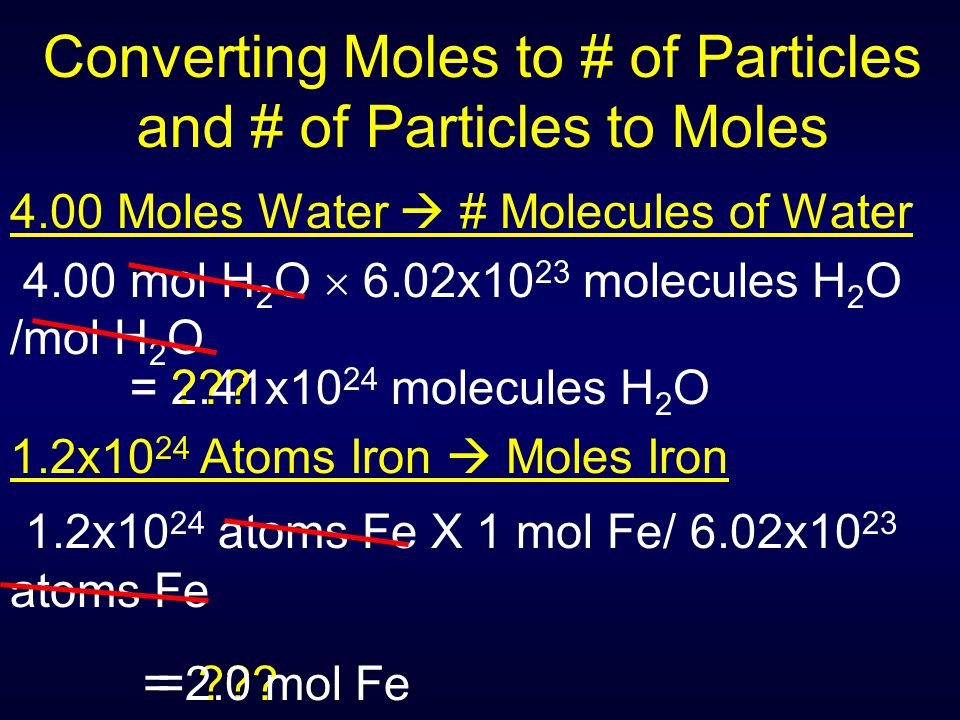 Converting Moles to # of Particles and # of Particles to Moles