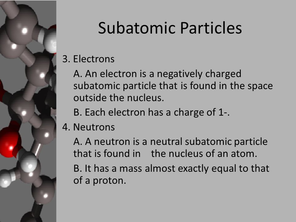 Subatomic Particles 3. Electrons