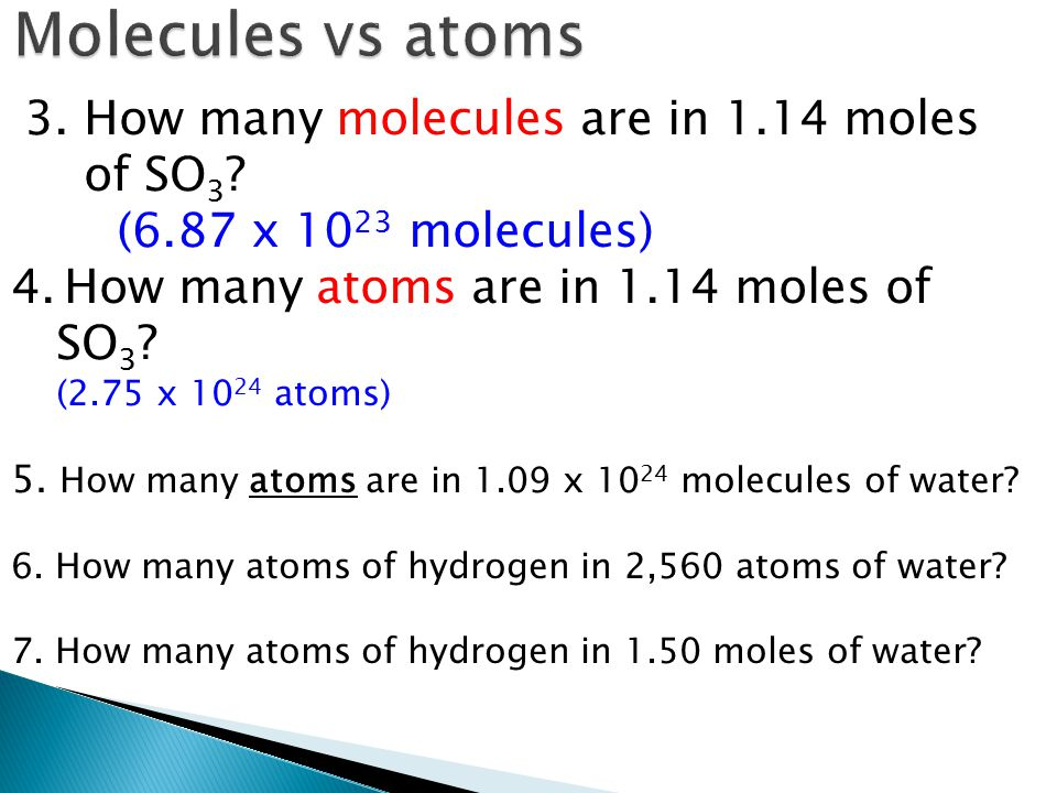 Molecules vs atoms How many molecules are in 1.14 moles of SO3