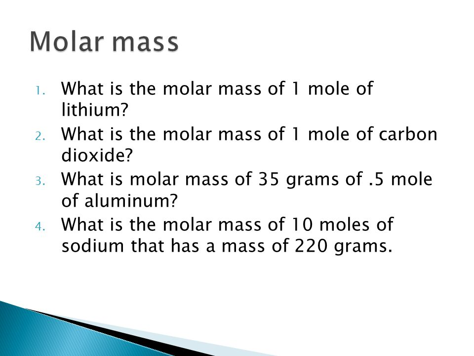 Molar mass What is the molar mass of 1 mole of lithium