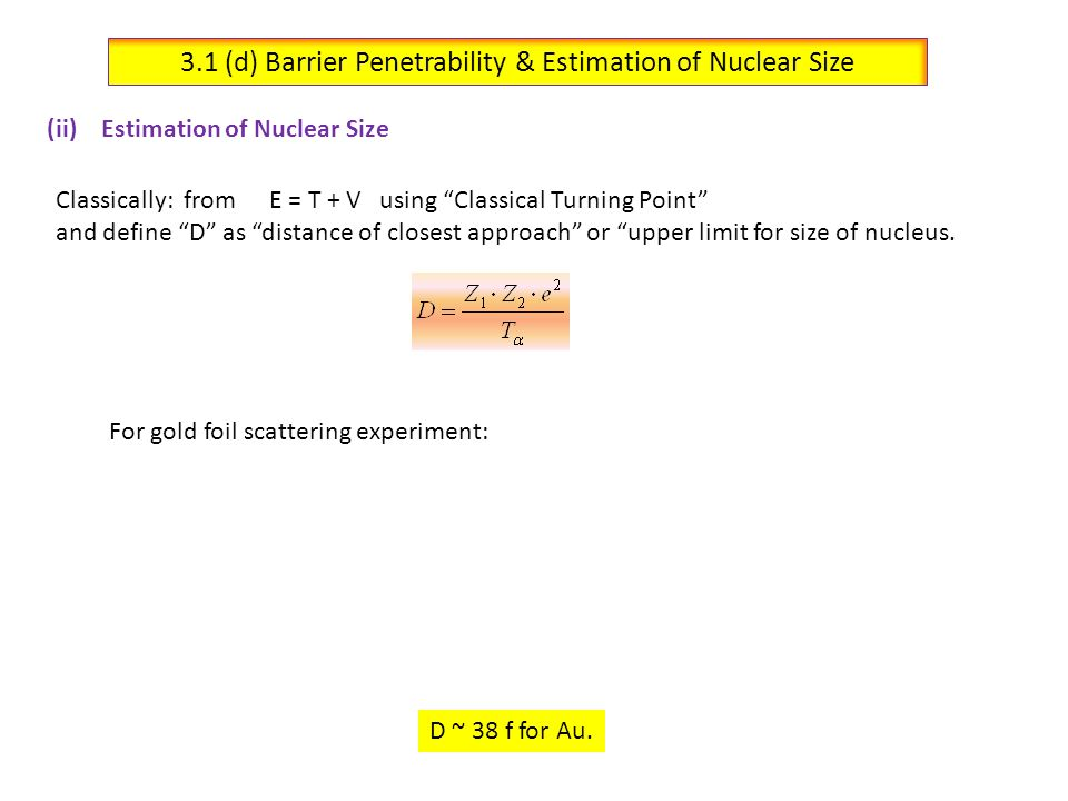 3.1 (d) Barrier Penetrability & Estimation of Nuclear Size