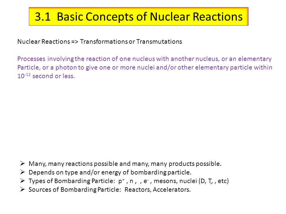 3.1 Basic Concepts of Nuclear Reactions