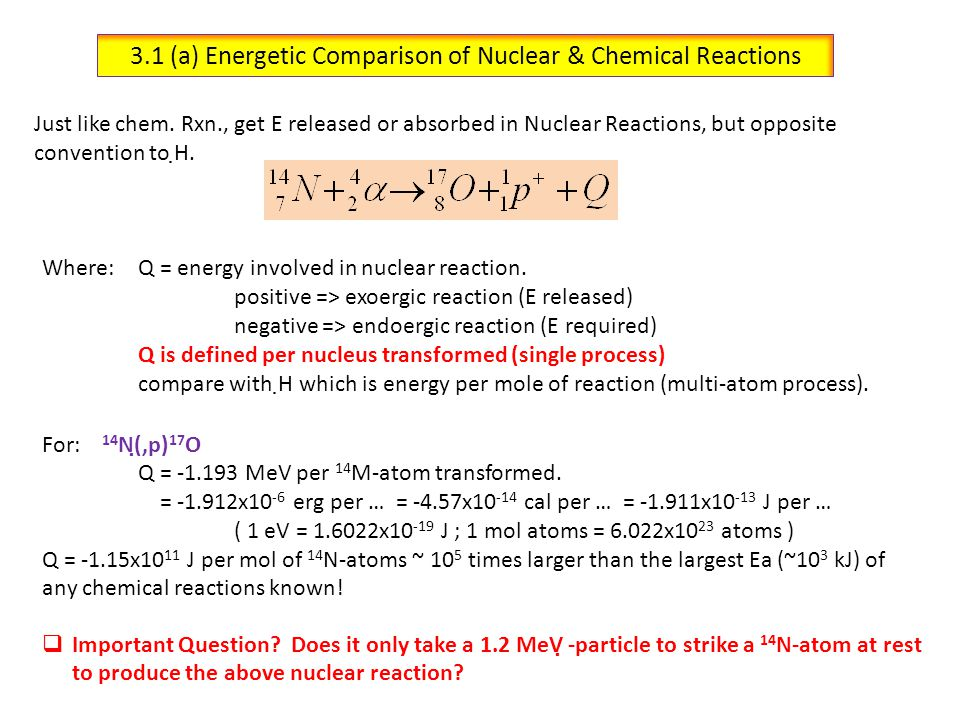 3.1 (a) Energetic Comparison of Nuclear & Chemical Reactions